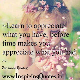 Beautiful Quotes and Thoughts Picture Learn to appreciate