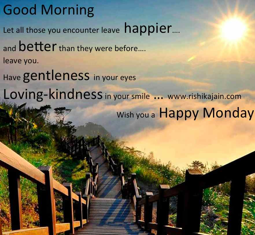 Good Morning Quotes Wish you a Happy Monday