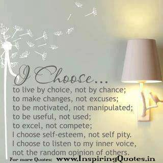 I choose to live a happy life Quotes