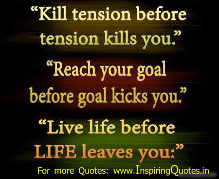 Famous life quotes and sayings tension goal nice Good Thoughts Suvichar