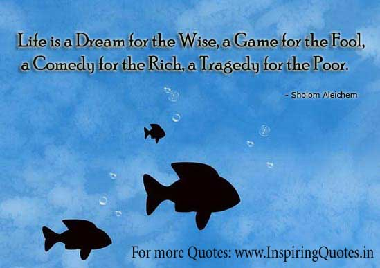 Life Quotes By Sholem Aleichem Thoughts Images Wallpapers Pictures