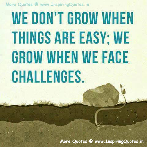 Challenges Quotes, Thoughts and Sayings Images Wallpapers Pictures Photos