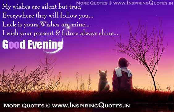 Good Evening Wallpapers Quotes Inspiring Quotes Inspirational