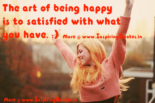 Happiness Quotes Image, Being Happy with what you have Image Wallappers Photos Picture