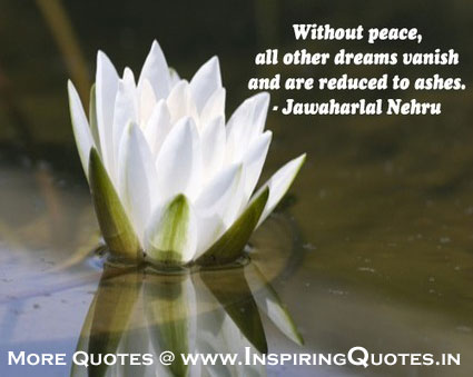 Peaceful Quotes for the Soul, Words Of Jawaharlal Nehru Images Wallpapers Photos Pictures