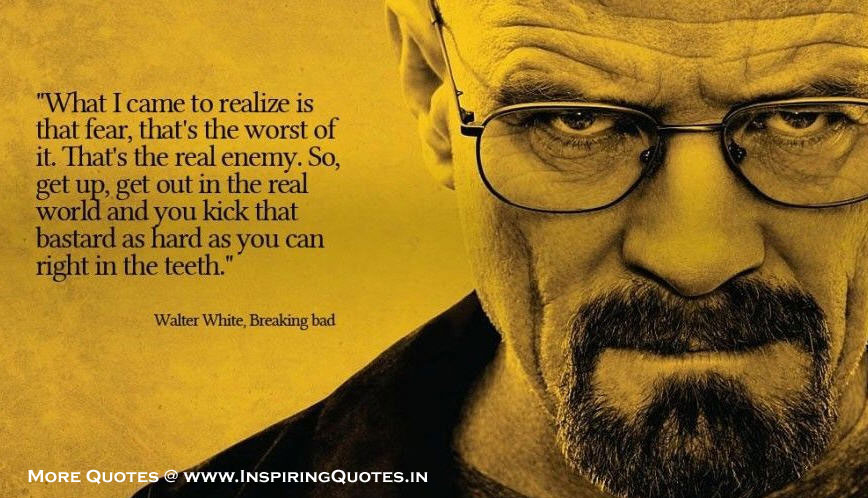 Inspirational Proverbs Prepossessing Walter White Persistence Quotes  Inspiring Quotes  Inspirational