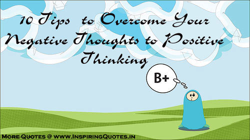 How to Overcome Your Negative Thoughts to Positive Thinking, Images, Wallpapers, Photos, Pictures
