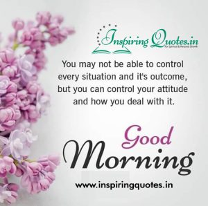 Good Morning Quotes, Images For Control Attitude