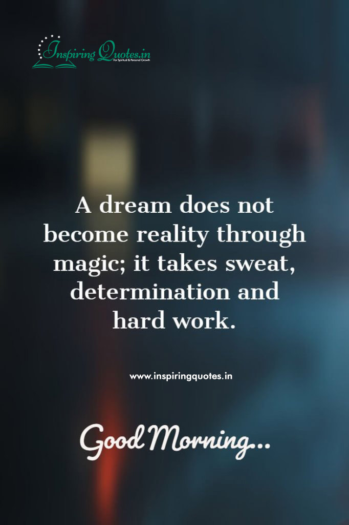 Good Morning Quotes on Hard Work