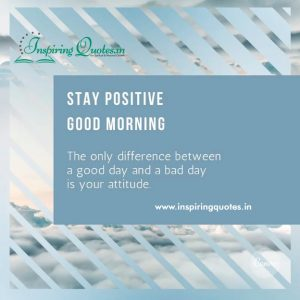 Stay Positive Good Morning Images, Pictures, Photos